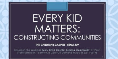 Every Kid Matters-Constructing Communities