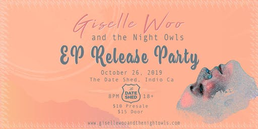 Giselle Woo & The Night Owls EP Release Party