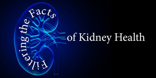 Filtering the Facts of Kidney Health