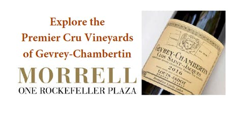 An In-depth Tasting of the Premier Cru Vineyards of Gevrey-Chambertin tickets