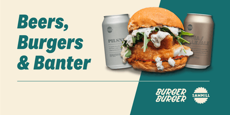 Burgers, Beer & Banter Masterclass tickets