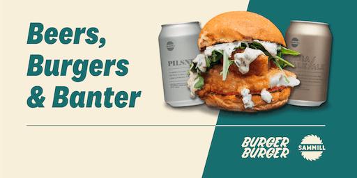 Burgers, Beer & Banter Masterclass