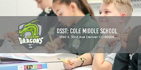 DSST: Cole Middle School Open Houses 19-20 tickets