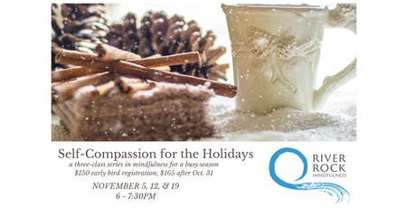 Self-Compassion for the Holidays tickets