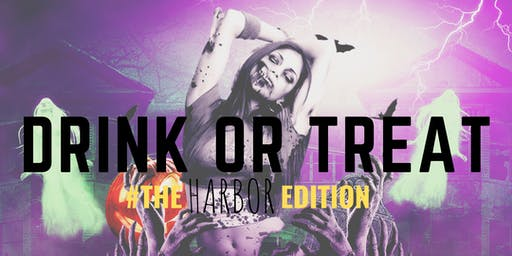 DRINK OR TREAT Halloween Bar Crawl & After Party