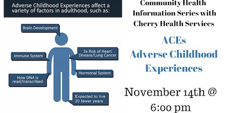 ACEs - Adverse Childhood Experiences Informational  Health Series tickets