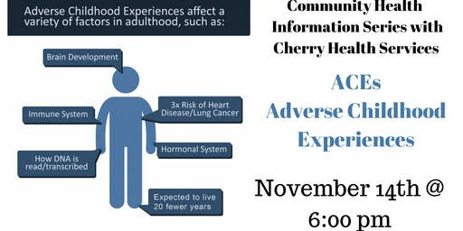 ACEs - Adverse Childhood Experiences Informational  Health Series