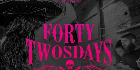 Forty Twosdays at El Chingon Free Guestlist - 10/08/2019 tickets