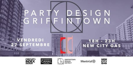 Party Design Griffintown au New City Gas tickets