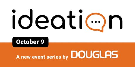 Ideation, by Douglas - October Session tickets