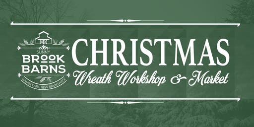 Christmas Wreath Workshop & Market (Nov 16)
