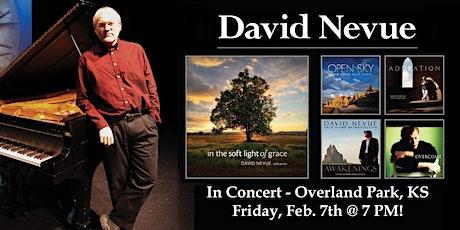 An Evening at the Piano with David Nevue - Kansas City (Overland Park, KS) tickets