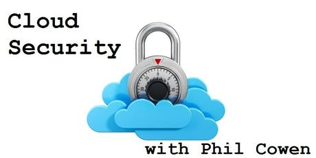 Cloud Security an ISACA Adelaide PD Session tickets
