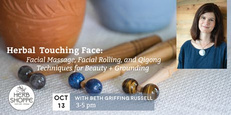 Touching Face: Facial Massage, Facial Rolling, and Qigong Techniques tickets