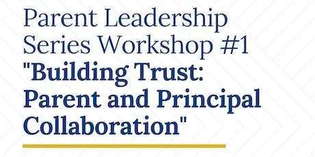 Parent Leadership Workshop #1: UIC  (Taller De Liderazgo Para Padres #1) tickets