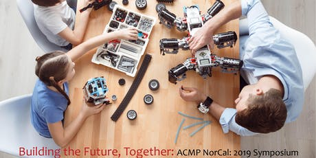 ACMP NorCal: Building the Future, Together - EARLY-BIRD PRICING TIL SEPT 27 tickets