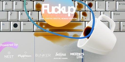 FuckUp Night 37 | Nomad Edition