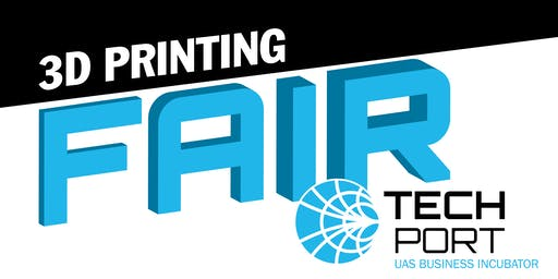 TechPort 3D Printing Fair