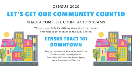 Shasta Complete Count Action Teams - Downtown tickets