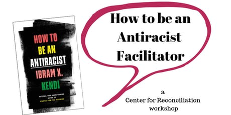 CFR Workshop: How to Be An Anti-Racist Facilitator tickets