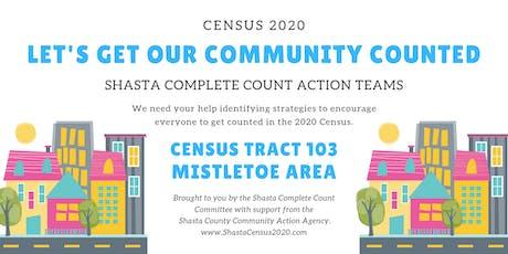 Shasta Complete Count Action Teams - Mistletoe Area tickets