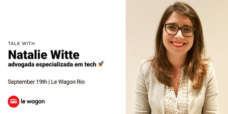 Ask your questions to a Startup Lawyer! with Natalie Witte | Le Wagon Rio Coding Bootcamp ingressos