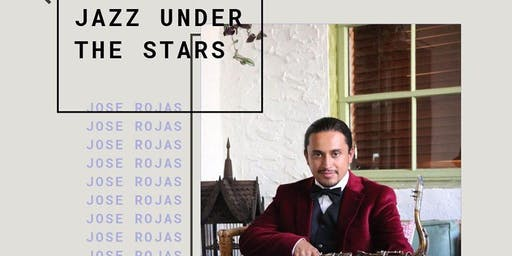 Jazz Under the Stars with Jose Rojas