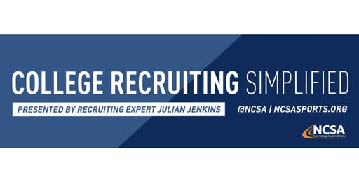 College Sports Recruiting 101 Presented by Recruiting Expert Julian Jenkins