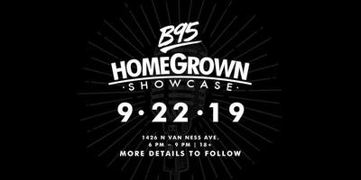 B95 HomeGrown Showcase