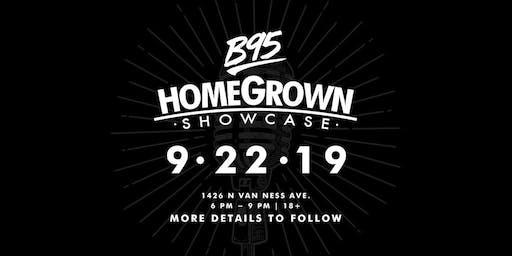 B95 HomeGrown Showcase
