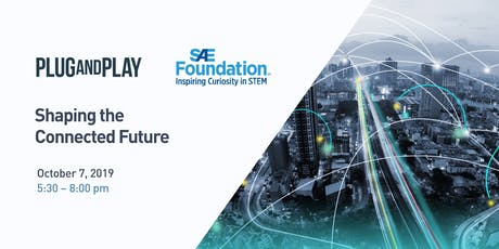 Plug & Play / SAE International: Shaping the Connected Future tickets