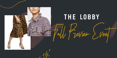 The Lobby: Fall Preview Event