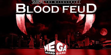 Vampire the Masquerade: Blood Feud @ Tabletop tickets