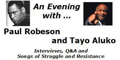 An Evening with Paul Robeson & Tayo Aluko