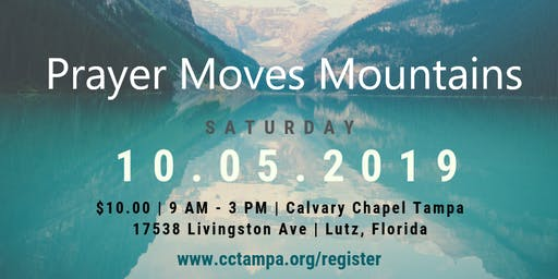 Prayer Moves Mountains Men's Conference - Free Registration ($10 for food)