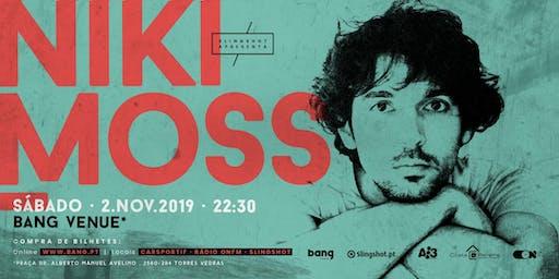 NIKI MOSS |Bang Venue |Torres Vedras