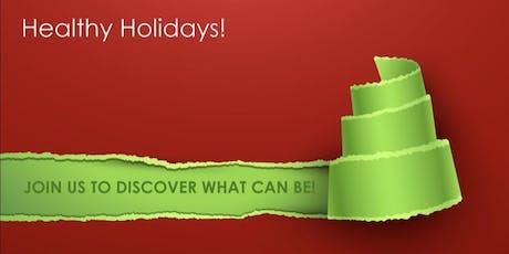 Happy Healthy Holidays tickets