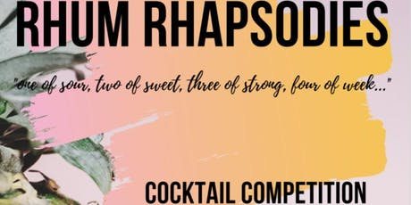 Rhum Rhapsodies Cocktail Competition - A Tribute to Tiki tickets