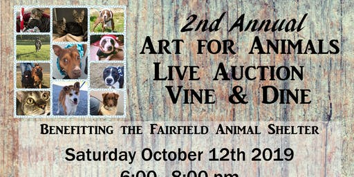 2nd Annual Art For Animals Live Auction Vine and Dine