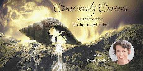 Consciously Curious an Interactive and Channeled Salon tickets