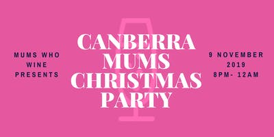 Canberra Mums Christmas Party
