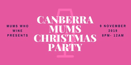 Canberra Mums Christmas Party tickets
