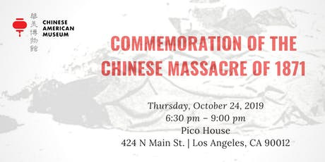 Commemoration of the Chinese Massacre of 1871 tickets