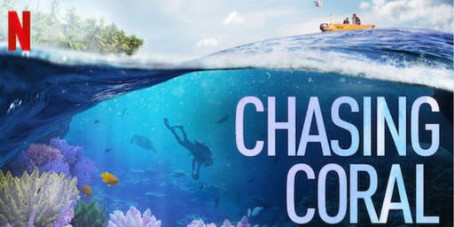 View award-winning film Chasing Coral. Learn about climate change, oceans.