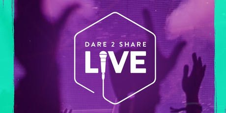 Dare 2 Share LIVE 2019! tickets