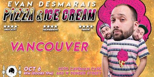 Evan Desmarais - PIZZA & ICE CREAM