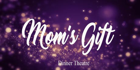 Mom's Gift - by Phil Olson Friday October 25, 2019 tickets