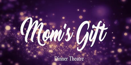 Mom's Gift - by Phil Olson Saturday October 26, 2019 tickets