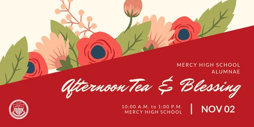Alumnae Afternoon Tea & Blessing
