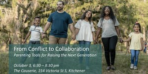 From Conflict to Collaboration: Parenting Tools for...